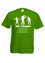 "Malle-Shirt ""Not Zombies Just Drunk"""